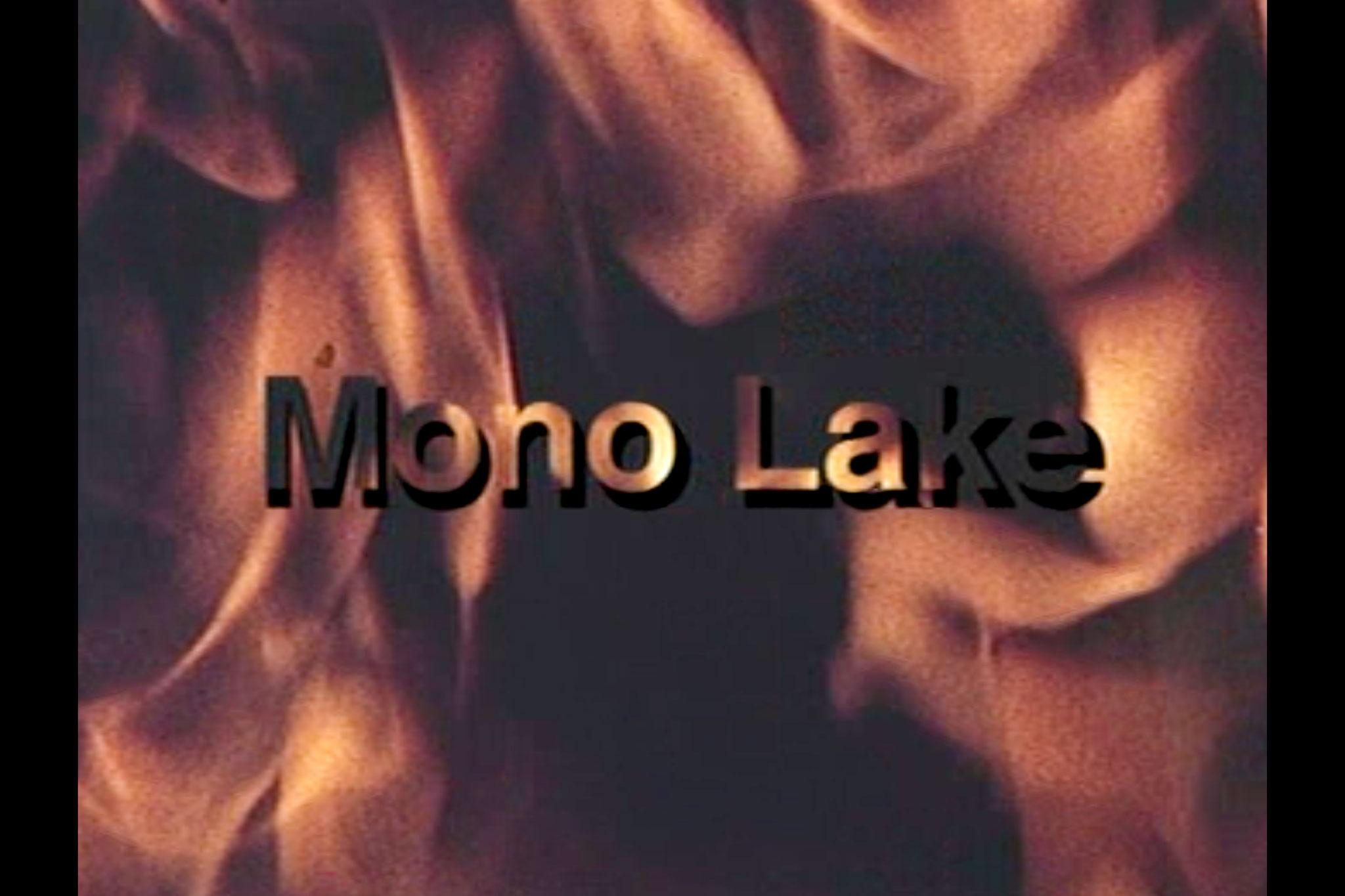 A title text for the film Mono Lake over a flaming background